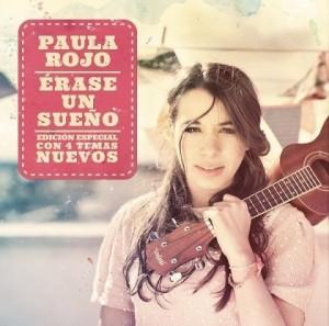 Paula Rojo. Érase Un Sueño